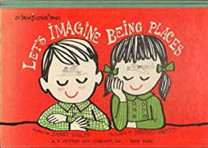 LET'S IMAGINE BEING PLACES: Wolff, Janet, Illustrated
