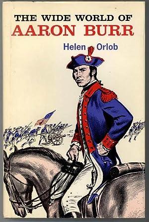 THE WIDE WORLD OF AARON BURR: Orlob, Helen