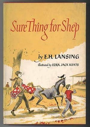 SURE THING FOR SHEP: Lansing, E.H., Illustrated by Ezra Jack Keats