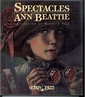 SPECTACLES: Beattie, Ann, Illustrated by Winslow Pels