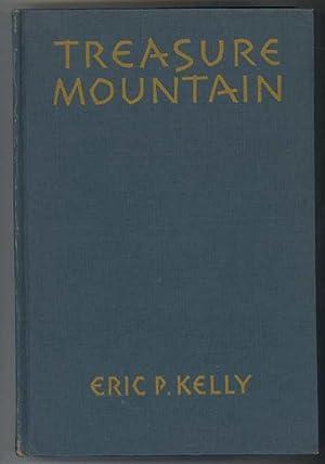 TREASURE MOUNTAIN: Kelly, Eric, Illustrated