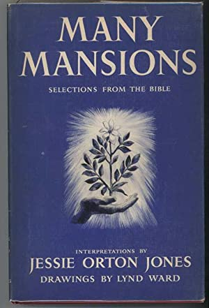 MANY MANSIONS Selections from the Bible: Jones, Jessie Orton