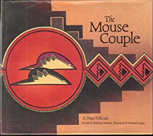 THE MOUSE COUPLE: Malotki, Ekkehart, Reteller