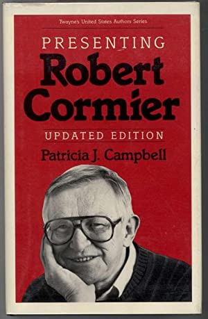 PRESENTING ROBERT CORMIER: Campbell, Patricia