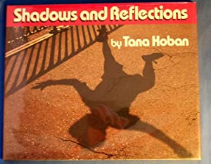 SHADOWS AND REFLECTIONS: Hoban, Tana