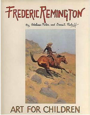 FREDERIC REMINGTON: Raboff, Ernest &