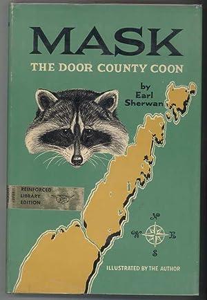 MASK THE DOOR COUNTY COON: Sherwan, Earl