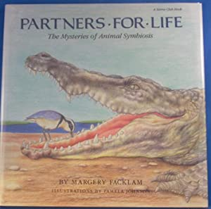 PARTNERS FOR LIFE The Mysteries of Animal Symbiosis