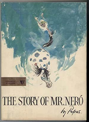 THE STORY OF MR. NERO.: Papas, Theodore.