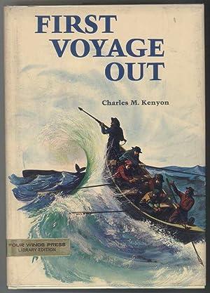 FIRST VOYAGE OUT: Kenyon, Charles