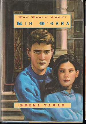 THE TRUTH ABOUT KIM O'HARA: Tamar, Erika