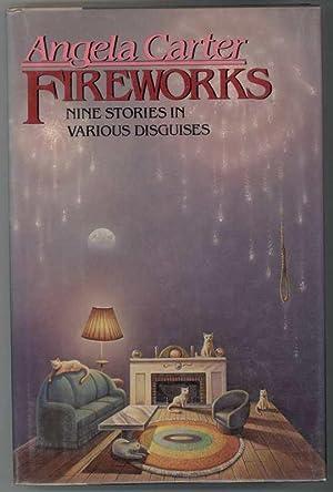 FIREWORKS Nine Stories in Various Disguises: Carter, Angela
