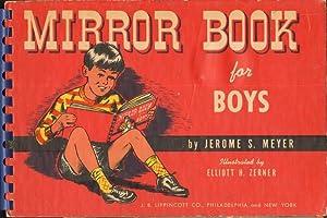MIRROR BOOK FOR BOYS A Novelty Book: Meyer, Jerome, Illustrated by Elliott Zerner