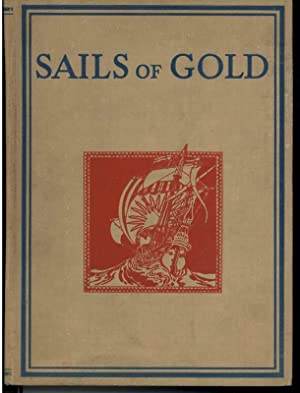 SAILS OF GOLD: Asquith, Lady Cynthia,