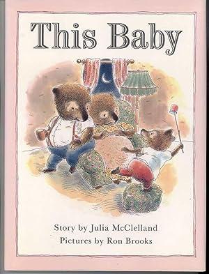 THIS BABY.: McClelland, Julia.