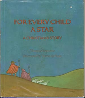FOR EVERY CHILD A STAR A Christmas Story