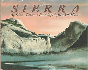 SIERRA: Siebert, Diane, Illustrated by Wendell Minor