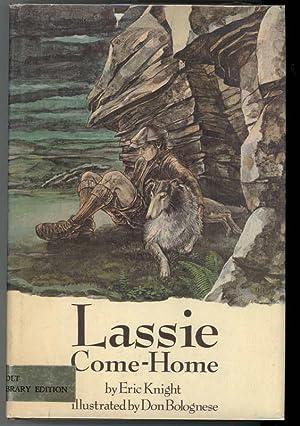 LASSIE COME-HOME.: Knight, Eric.