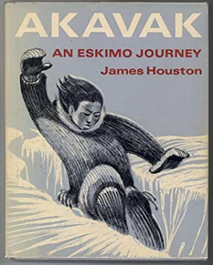 AKAVAK AN ESKIMO JOURNEY