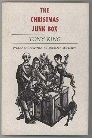 THE CHRISTMAS JUNK BOX: King, Tony, Illustrated by Michael McCurdy