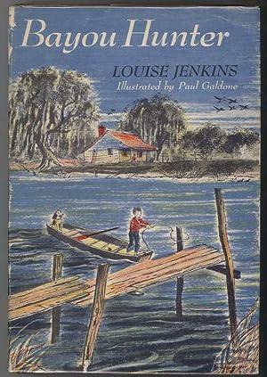 BAYOU HUNTER.: Jenkins, Louise.