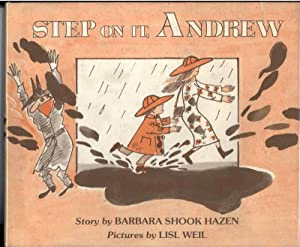 STEP ON IT, ANDREW: Hazen, Barbara.