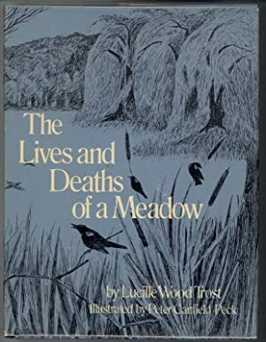 THE LIVES AND DEATHS OF A MEADOW.