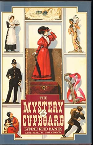 THE MYSTERY OF THE CUPBOARD: Banks, Lynne Reid, Illustrated by Tom Newsom