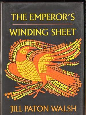 THE EMPEROR'S WINDING SHEET: Walsh, Jill Paton