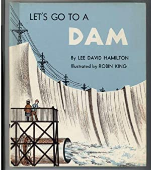 LET'S GO TO A DAM.: Hamilton, Lee.