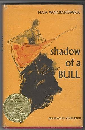 SHADOW OF A BULL.: Wojciechowska, Maia.