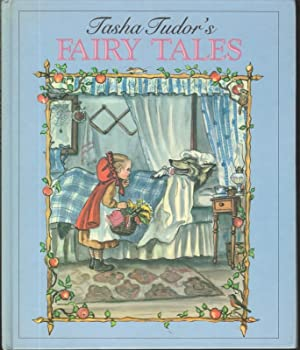 TASHA TUDOR'S FAIRY TALES: Tudor, Tasha, Illustrated by Author