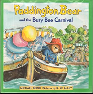 PADDINGTON BEAR AND THE BUSY BEE CARNIVAL.