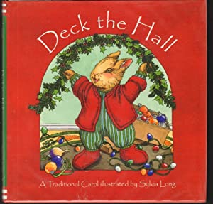 DECK THE HALL A Traditional Carol