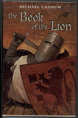 THE BOOK OF THE LION.: Cadnum, Michael.