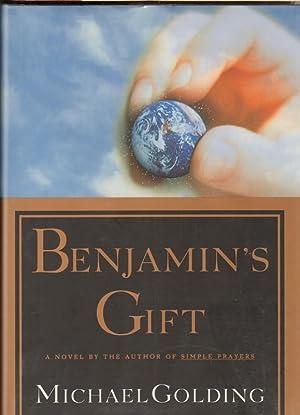 BENJAMIN'S GIFT: Golding, Michael.