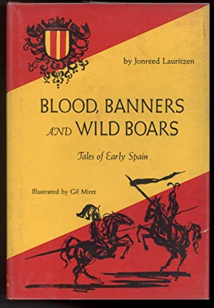 BLOOD, BANNERS AND WILD BOARS: Lauritzen, Jonreed
