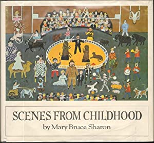 SCENES FROM CHILDHOOD: Sharon, Mary Bruce