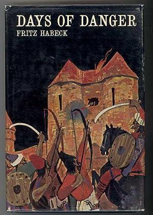 DAYS OF DANGER: Habeck, Fritz