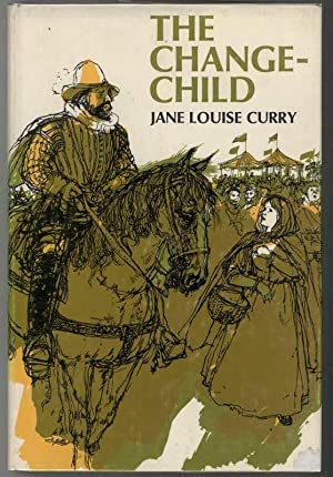 THE CHANGE CHILD: Curry, Jane Louise, Illustrated by Gareth Floyd