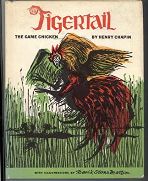 TIGERTAIL The Game Chicken.