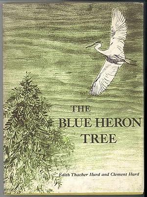 THE BLUE HERON TREE: Hurd, Edith