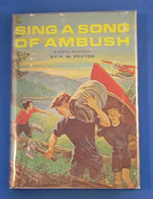 SING A SONG OF AMBUSH: Peyton, K.M.