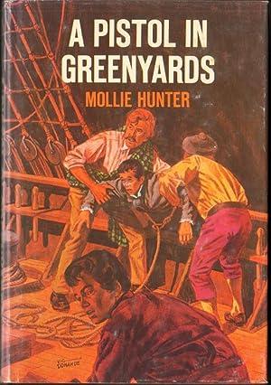 A PISTOL IN GREENYARDS: Hunter, Mollie