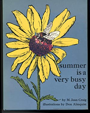 SUMMER IS A VERY BUSY DAY: Craig, M. Jean