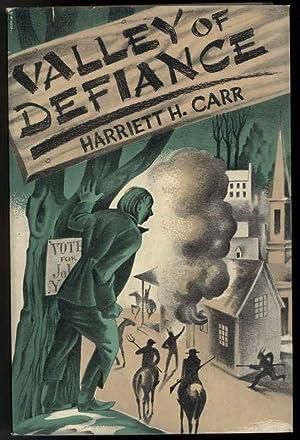 VALLEY OF DEFIANCE: Carr, Harriett H.
