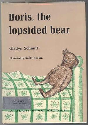 BORIS, THE LOPSIDED BEAR: Schmitt, Gladys