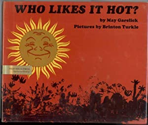 WHO LIKES IT HOT?: Garelick, May