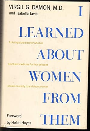 I LEARNED ABOUT WOMEN FROM THEM: Damon, Virgil G.