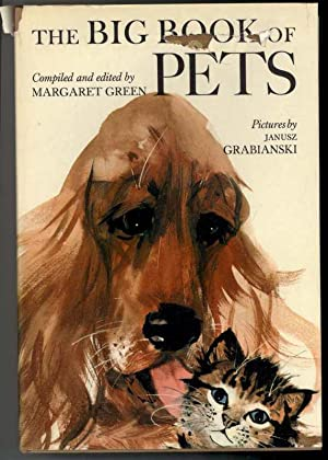 THE BIG BOOK OF PETS: Green, Margaret ed.